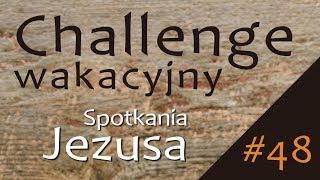 #ChallengeWakacyjny | Wyzwanie #48