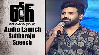 Subbaraju Speech at Rogue Audio Launch