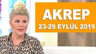 AKREP BURCU | 23-29 Eylül 2019 | Nuray Sayarı'dan haftalık burç yorumları