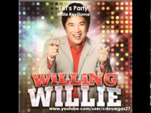 Willie Revillame  Lets Party