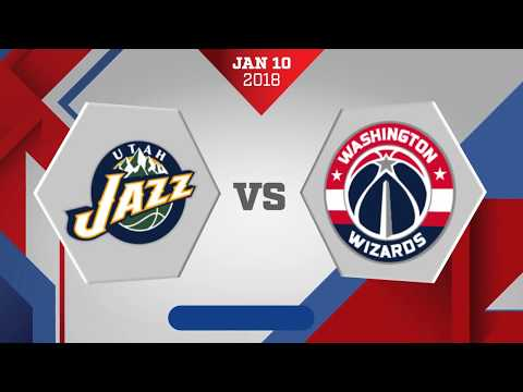 Utah Jazz vs Washington Wizards: January 10, 2018