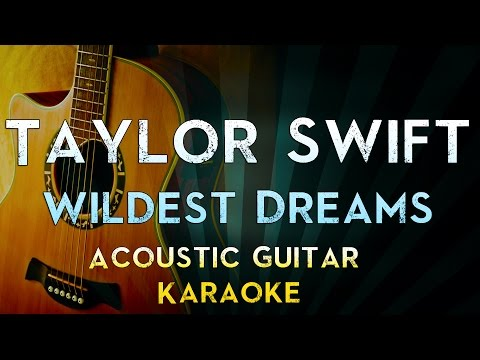Wildest Dreams - Taylor Swift | Acoustic Guitar Karaoke Instrumental Lyrics Cover