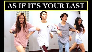 BLACKPINK - AS IF IT'S YOUR LAST DANCE COVER '마지막처럼 (Ft Jeonsann & C-Diamond)