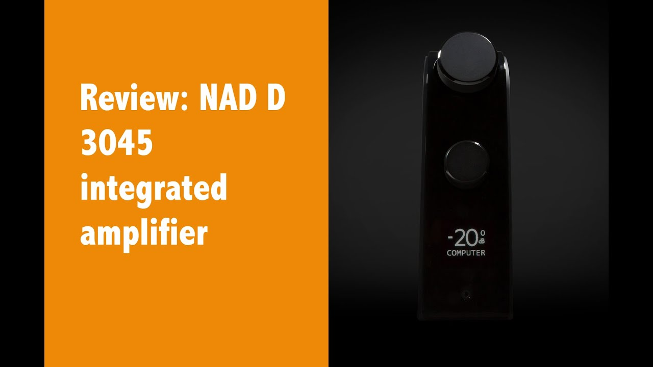 Review: NAD D 3045 integrated amp #NAD #audioreviews