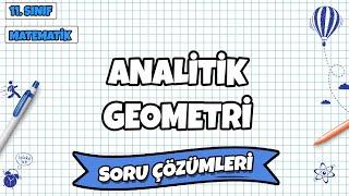 11. Sınıf Matematik - Analitik Geometri Soru Çözümleri  2022