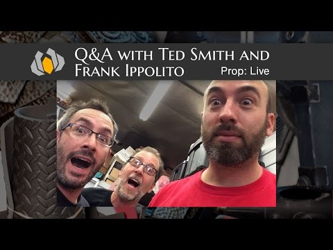 Prop: Live - Q&A with Ted Smith, Frank Ippolito, and Steven Meissner - 7/16/2015