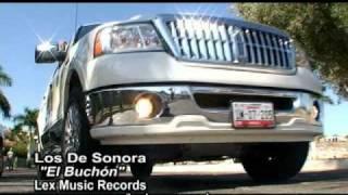 Repeat youtube video Los De Sonora- El Buchon (Promo)