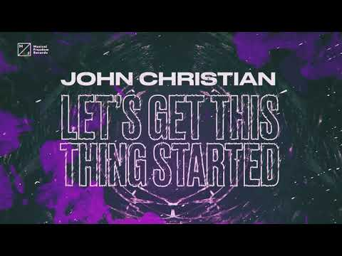 John Christian - Let's Get This Thing Started (Official Audio)