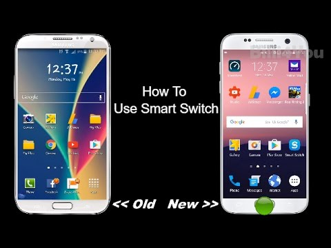 How To Use Smart Switch - Transfer All Your Apps And Data From One Mobile To Another