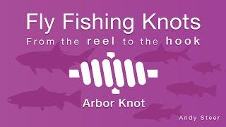 Fly Fishing Knots - Arbor Knot