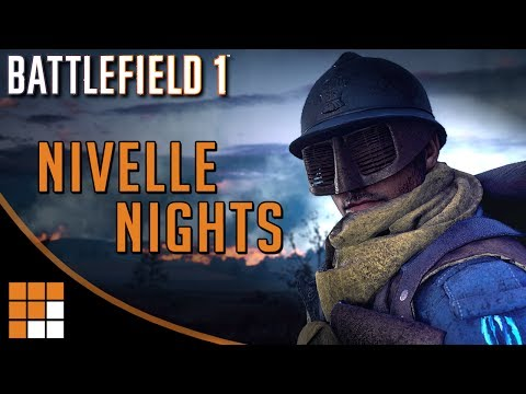New Battlefield 1 Map: Nivelle Nights - Available June 20