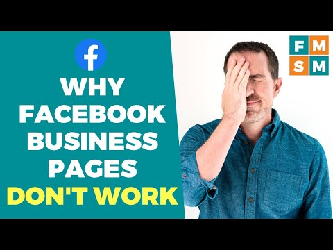 Why Facebook Business Pages Don't Work