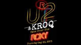 U2 - Roxy Theatre, Los Angeles, USA 28-May-2015 (Full Concert)