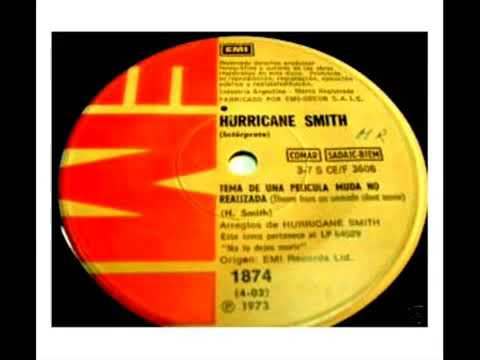 Hurricane Smith - Tema de una película muda no realizada Theme from an unmade silent movie