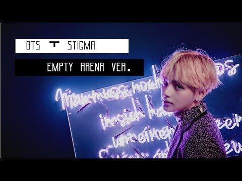 방탄소년단 BTS - 'STIGMA' (EMPTY ARENA VER.)