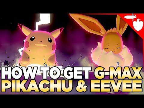 How to Get Gigantamax Pikachu & Eevee in Pokemon Sword and Shield