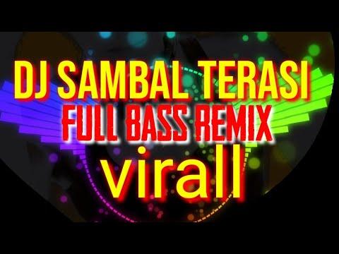 dj-sambel-terasi-//-full-bass-dj-remik-terbaru-treno-sambel-trasi