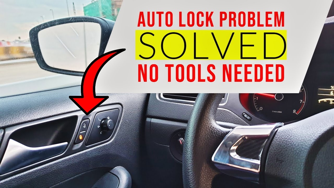 Solve Auto Lock Problem Easily Without Any Extra Tools Youtube
