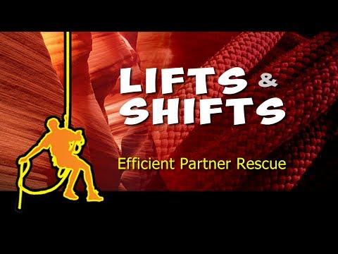 Lifts & Shifts - Quick And Efficient Partner Rescue Techniques