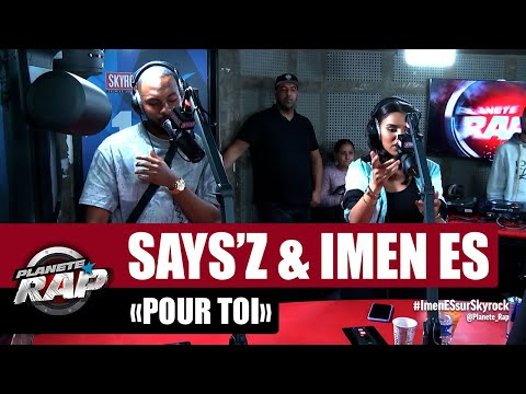 Youtube: Says'z«Pour toi» ft Imen Es #PlanèteRap