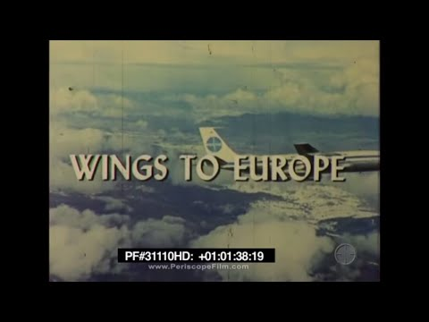 Wings To Europe Grand Tour (1959) - Pan Am , Travelogue 31110 HD
