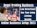 Angel Broking Sub-Broker !! Stock Market !! Share Market !! Start Business From Home