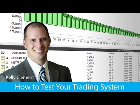 How to Test Your Trading System