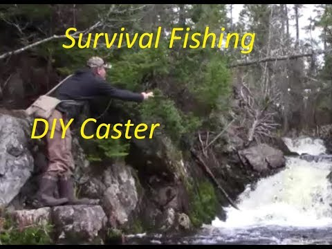 Survival Fishing  DIY CASTER