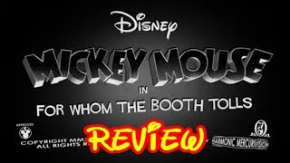 Mickey Mouse For Whom The Booth Tolls - Disney Cartoon Review