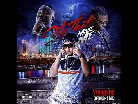 Young OG Ft Mo3 & Dorrough Music  - City That Made Me Remix Prod. By Shun On Da Beat