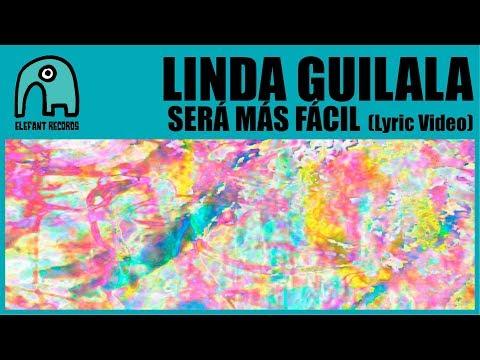 LINDA GUILALA - Será Más Fácil [Lyric Video]