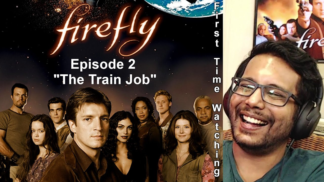 """Firefly Episode 2 """"The Train Job""""  Reaction & Review! FIRST TIME WATCHING!!"""