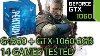 G4560 paired with a GTX 1060 6GB - Is it worth it - 14 Games Tested