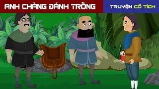 Anh Chàng Đánh Trống | Chuyen Co Tich | Truyện Cổ Tích Việt Nam