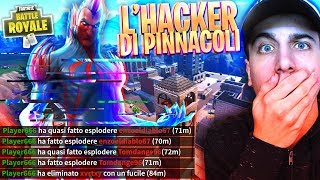 WATCH OUT FOR PINNACLE HACKERS! I survived... Fortnite Battle Royale ITA!