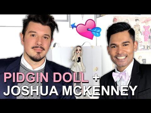 Doll Chat - Pidgin Doll + Joshua McKenney