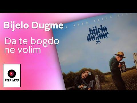 Bijelo Dugme - Da te bogdo ne volim - (Audio 1994) HD