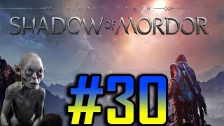 Middle-Earth: Shadow of Mordor Gameplay/Walkthrough HD - Ghâm the Wicked - Part 30