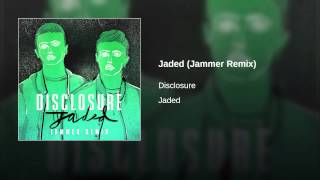 Jaded (Jammer Remix)