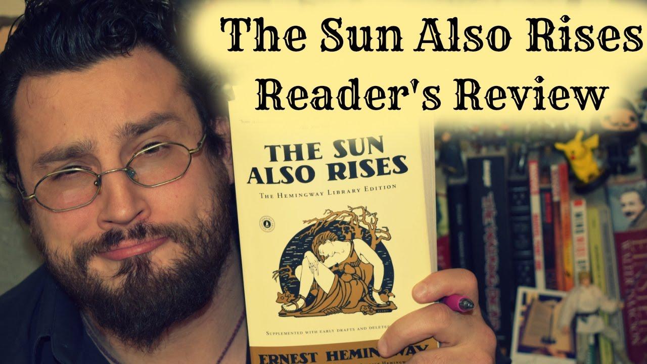 The Sun Also Rises Critical Evaluation - Essay