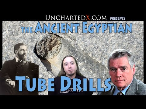 The Story of the Enigmatic and Mysterious Tube Drills of Ancient Egypt - UnchartedX full documentary