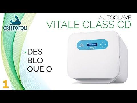 Autoclave Vitale Class CD - Desbloqueio