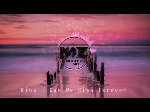 Kina - Can We Kiss Forever - Instrumental | Muhit Z Mix