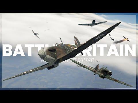 BATTLE of BRITAIN - War Thunder Movie