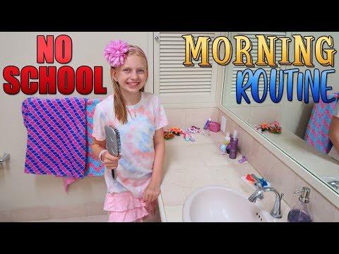 NO SCHOOL Morning Routine!!