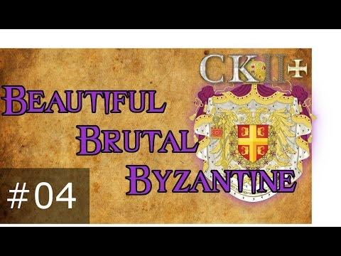 04 Beautiful Brutal Byzantine – Crusader Kings 2 Plus