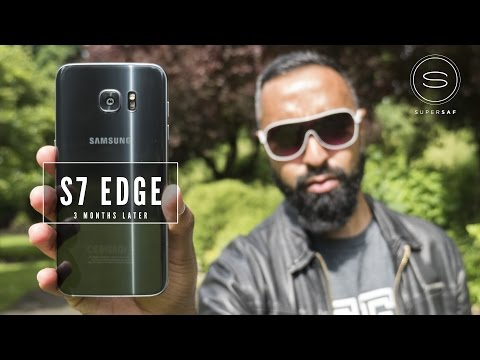 Galaxy S7 Edge Review After 3 Months