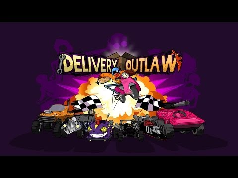 Delivery Outlaw - Universal - HD (Sneak Peek) Gameplay Trailer