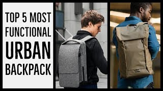 Top 5 Functional upcoming backpack 2018 | Ultimate Everyday Backpack | backpack for men