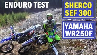 2017 SHERCO SEF-R 300i vers. YAMAHA WR250F extrem enduro TEST day PART 2